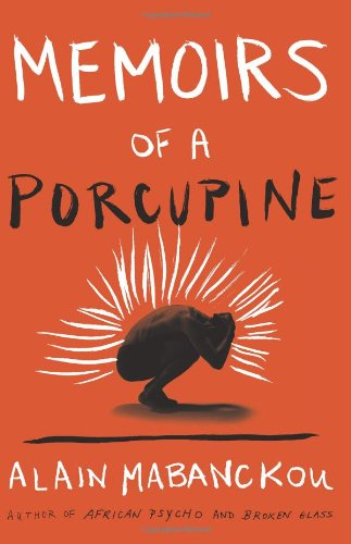 Memoirs of a Porcupine  N/A edition cover
