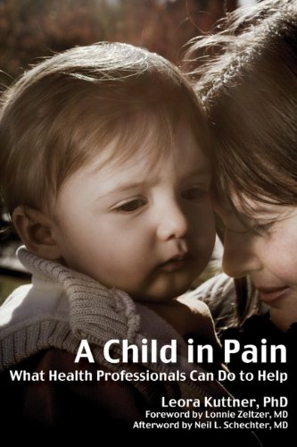 Child in Pain What Health Professionals Can Do to Help  2010 edition cover
