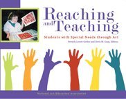 Reaching and Teaching Students With Special Needs Through Art:  1st 2006 edition cover