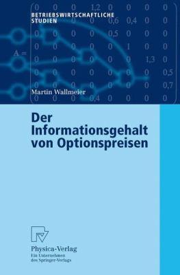 Informationsgehalt Von Optionspreisen   2003 9783790800364 Front Cover