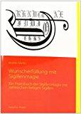 Wunscherf�llung Mit Sigillenmagie  N/A 9783839190364 Front Cover