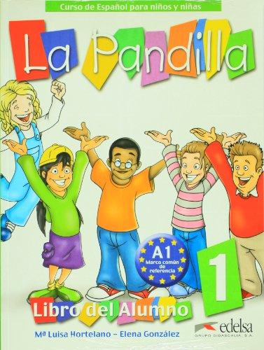 La Pandilla 1 - Com Atividade: Libro Del Alumno  2007 edition cover