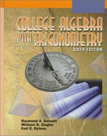 College Algebra with Trigonometry 6th 1999 edition cover