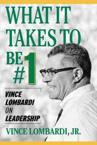 What It Takes to Be #1 Vince Lombardi on Leadership  2004 edition cover