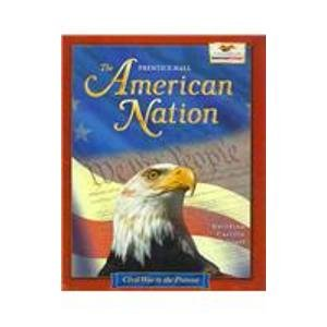 American Nation, 2002 (Civil War-Present) Student Manual, Study Guide, etc. 9780130536365 Front Cover