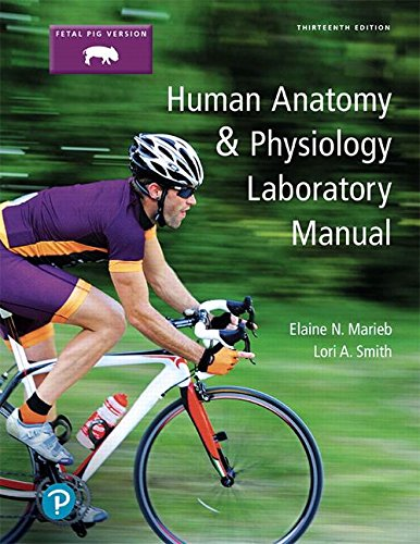 Human Anatomy & Physiology: Fetal Pig Version  2018 9780134806365 Front Cover