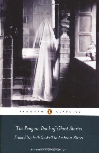 Penguin Book of Ghost Stories From Elizabeth Gaskell to Ambrose Bierce  2010 edition cover