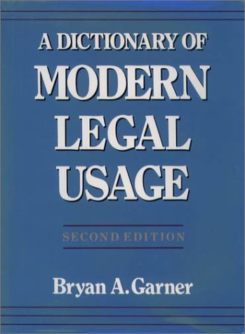 Dictionary of Modern Legal Usage  2nd 2001 (Revised) edition cover