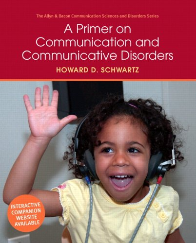 Primer on Communication and Communicative Disorders   2012 edition cover