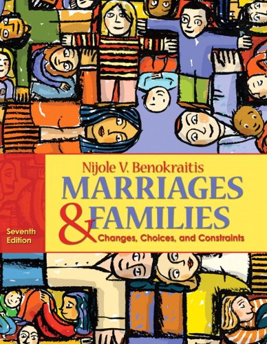 Marriages and Families Changes, Choices and Constraints 7th 2011 edition cover