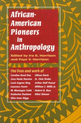 African-American Pioneers in Anthropology   1999 edition cover