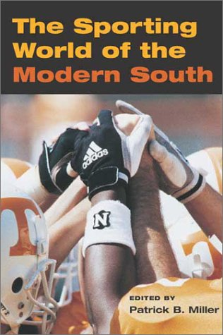 Sporting World of the Modern South   2002 edition cover