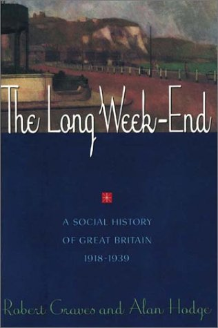 Long Week-End A Social History of Great Britain, 1918-1939 Reprint edition cover