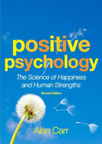 Positive Psychology The Science of Happiness and Human Strengths 2nd 2011 (Revised) edition cover