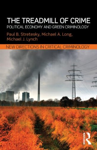 Treadmill of Crime Political Economy and Green Criminology  2013 edition cover
