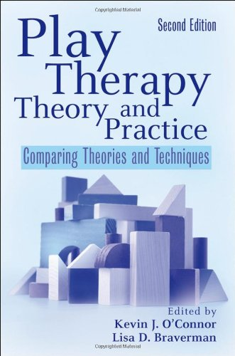 Play Therapy Theory and Practice Comparing Theories and Techniques 2nd 2009 edition cover