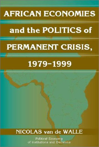 African Economies and the Politics of Permanent Crisis, 1979-1999   2001 edition cover