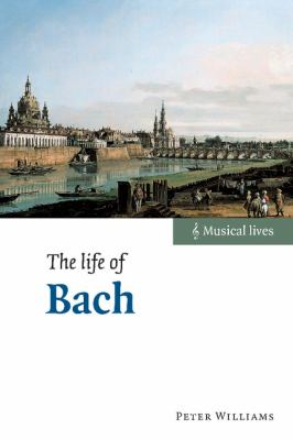 Life of Bach   2003 9780521826365 Front Cover