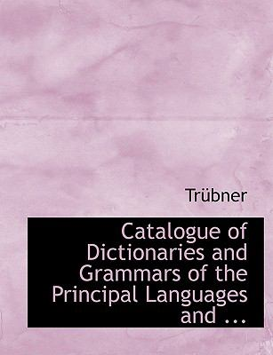Catalogue of Dictionaries and Grammars of the Principal Languages and:   2008 edition cover