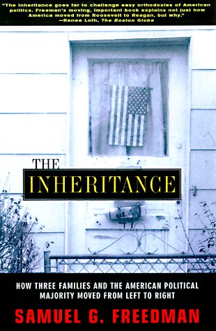 Inheritance How Three Families and the American Political Majority Moved from Left to Right  1998 edition cover
