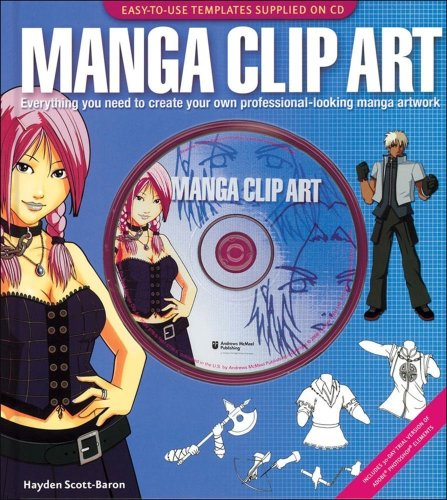 Manga Clip Art Everything You Need to Create Your Own Professional-Looking Manga Artwork  2006 9780740757365 Front Cover