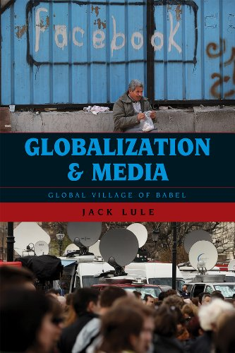 Globalization and Media Global Village of Babel  2011 edition cover