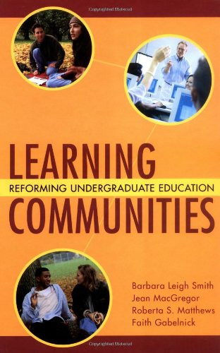 Learning Communities Reforming Undergraduate Education  2004 edition cover
