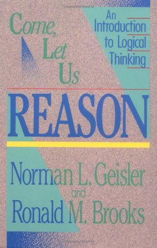 Come, Let Us Reason An Introduction to Logical Thinking N/A edition cover