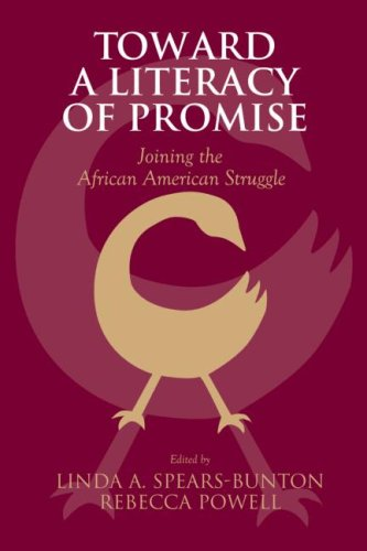Toward a Literacy of Promise Joining the African American Struggle  2008 edition cover