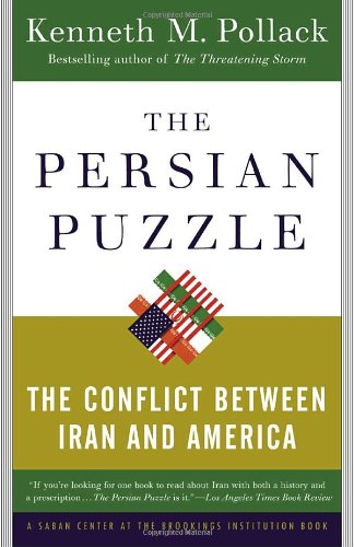 Persian Puzzle The Conflict Between Iran and America  2004 edition cover