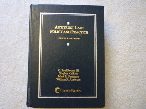 Antitrust Law: Policy and Practice 4th 2008 edition cover