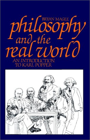 Philosophy and the Real World : An Introduction to Karl Popper N/A 9780875484365 Front Cover