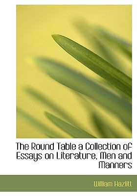 Round Table a Collection of Essays on Literature, Men and Manners  N/A 9781115404365 Front Cover