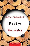 Poetry: the Basics  3rd 2016 (Revised) 9781138823365 Front Cover