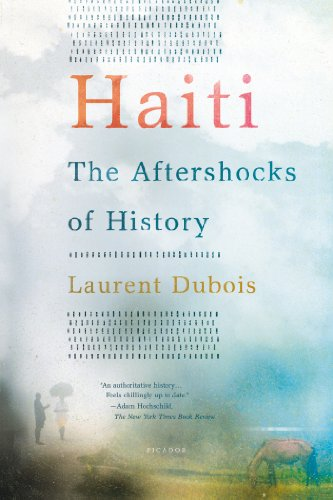 Haiti The Aftershocks of History  2013 edition cover