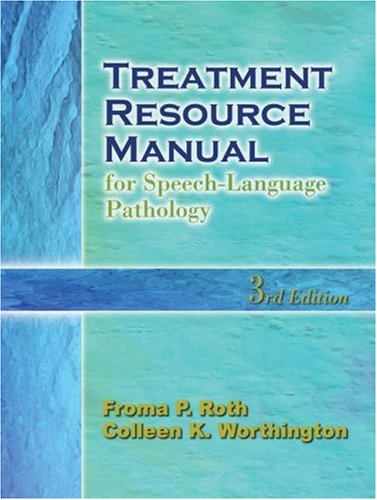 Treatment Resource Manual for Speech-Language Pathology  3rd 2005 (Revised) edition cover