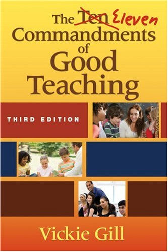 Eleven Commandments of Good Teaching  3rd 2009 edition cover
