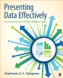 Presenting Data Effectively Communicating Your Findings for Maximum Impact  2014 edition cover