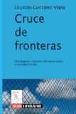 Cruce de Fronteras Antolog�a de Escritores Iberoamericanos en Estados Unidos  2013 9781482353365 Front Cover