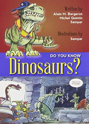 Do You Know Dinosaurs?   2014 9781554553365 Front Cover