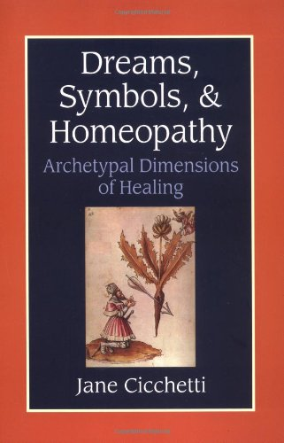 Dreams, Symbols, and Homeopathy   2003 9781556434365 Front Cover
