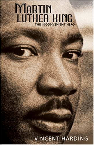 Martin Luther King The Inconvenient Hero  2008 edition cover