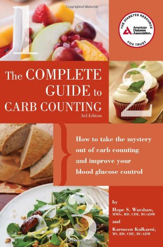 Complete Guide to Carb Counting How to Take the Mystery Out of Carb Counting and Improve Your Blood Glucose Control 3rd 2011 edition cover