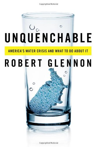 Unquenchable America's Water Crisis and What to Do about It 2nd 2009 edition cover