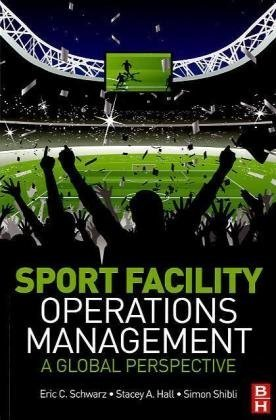 Sport Facility Operations Management A Global Perspective  2016 edition cover