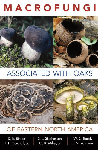 Macrofungi Associated with Oaks of Eastern North America   2008 9781933202365 Front Cover