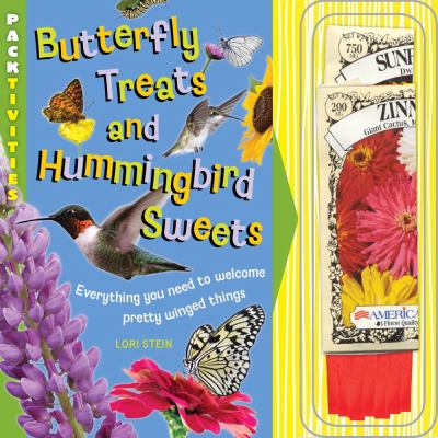 Butterfly Treats and Hummingbird Sweets  N/A 9781935703365 Front Cover