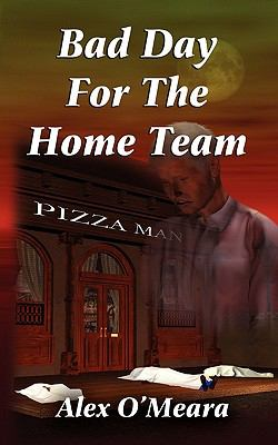 Bad Day for the Home Team   2010 9781936144365 Front Cover