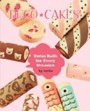Deco Cakes!   2014 9781939130365 Front Cover