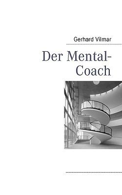Mental-Coach  N/A 9783837030365 Front Cover